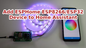 Integrating ESPHome Device to Home Assistant