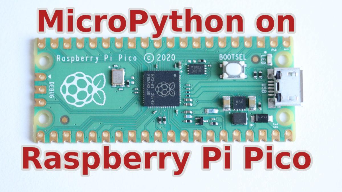 MicroPython on Raspberry Pi Pico with Thonny IDE